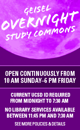 The Geisel Overnight Study Commons are open continuously from 10:00 a.m. Sunday through 6:00 p.m. Friday. The following restrictions apply: Current UCSD ID required from midnight to 7:30 a.m., and no library services are available between 11:45 p.m. amd 7:30 a.m.. Learn more about the policies and details of the Geisel Overnight Study Commons by clicking on this link.